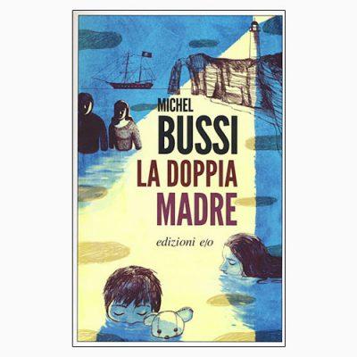 """La copertina del libro """"La doppia madre"""" di Michel Bussi (edizioni e/o)"""