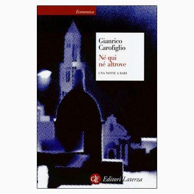 """La copertina di """"Né qui né altrove"""", libro scritto da Gianrico Carofiglio e pubblicato da Editori Laterza"""