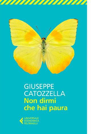 """La copertina di """"Non dirmi che hai paura"""", libro scritto da Giuseppe Catozzella e pubblicato da Feltrinelli"""