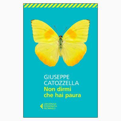 """La copertina del libro """"Non dirmi che hai paura"""" di Giuseppe Catozzella (Feltrinelli)"""
