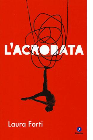 """La copertina de """"L'acrobata"""", libro scritto da Laura Forti e pubblicato da La Giuntina"""