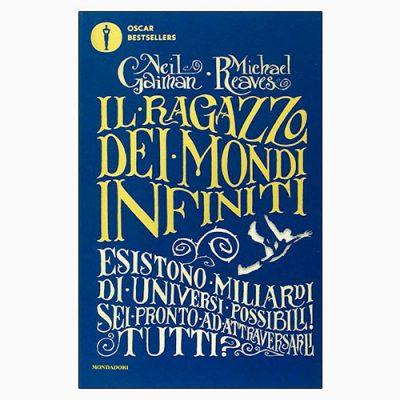 """La copertina de """"Il ragazzo dei mondi infiniti"""", libro scritto da Neil Gaiman e Michael Reaves e pubblicato da Mondadori"""