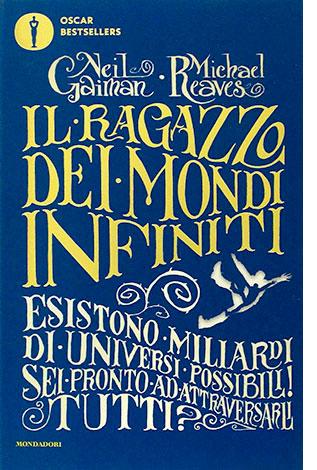 """La copertina del libro """"Il ragazzo dei mondi infiniti"""" di Neil Gaiman e Michael Reaves"""