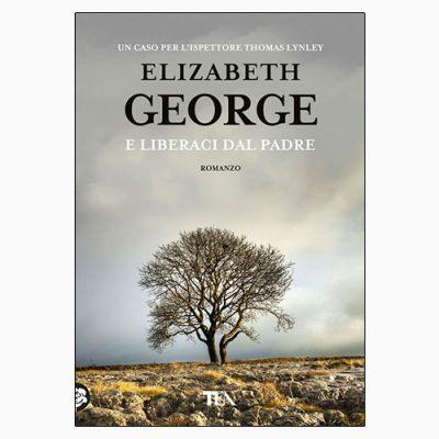 """La copertina del libro """"E liberaci dal padre"""" di Elizabeth George (TEA)"""