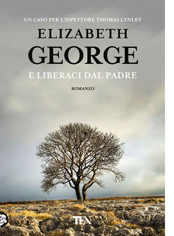 """La copertina del libro """"E liberaci dal padre"""", scritto da Elizabeth George e pubblicato da TEA"""