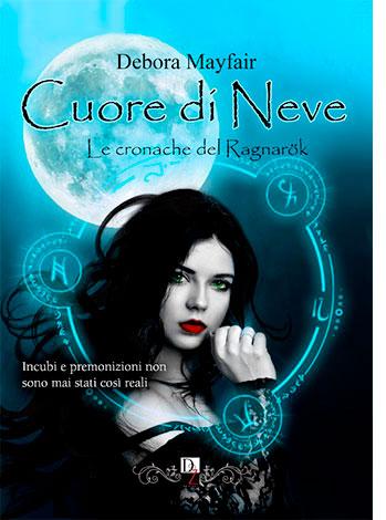 """La copertina del libro """"Cuore di Neve"""" di Debora Mayfair (Dark Zone)"""