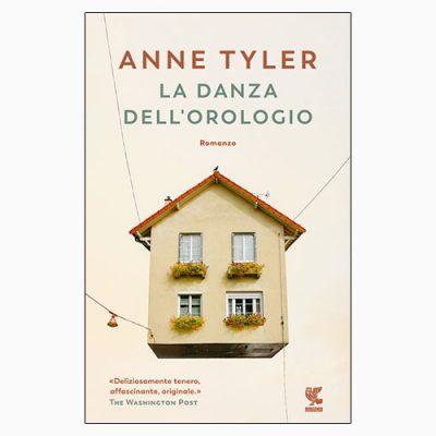 """La copertina del libro """"La danza dell'orologio"""" di Anne Tyler (Guanda)"""