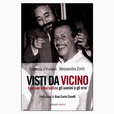 """La copertina di """"Visti da vicino"""", scritto da Francesco Viviano e Alessandra Ziniti"""