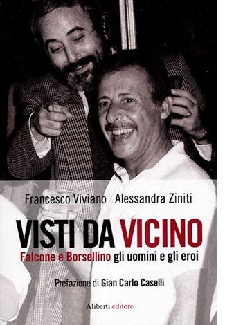 """La copertina del libro """"Visti da vicino"""" di Francesco Viviano e Alessandra Ziniti (Aliberti)"""