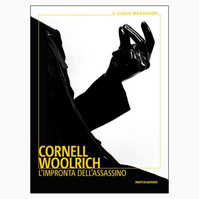 """L'IMPRONTA DELL'ASSASSINO"" DI CORNELL WOOLRICH"