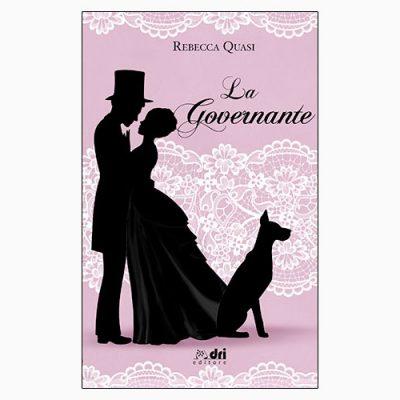 """La copertina dell'eBook """"La governante"""", scritto da Rebecca Quasi e pubblicato da DRI editore"""
