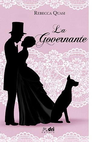 """La copertina dell'eBook """"La governante"""" di Rebecca Quasi (DRI)"""