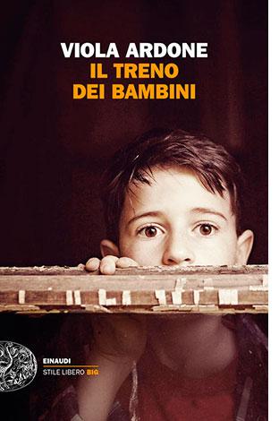 """La copertina del libro """"Il treno dei bambini"""" di Viola Ardone (Einaudi)"""