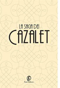 """La copertina de """"La saga dei Cazalet"""", raccolta di romanzi scritta da Elizabeth Jane Howard e pubblicata da Fazi Editore"""