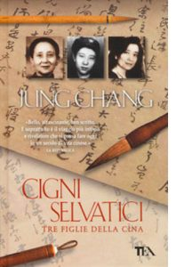 """La copertina del libro """"Cigni selvatici"""" di Jung Chang (TEA)"""