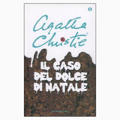 """La copertina del libro """"Il caso del dolce di Natale"""" di Agatha Christie (Mondadori)"""