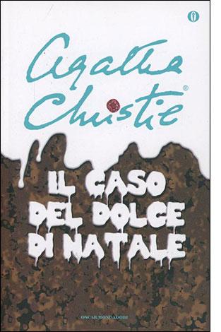 """La copertina del libro """"Il caso del dolce di Natale"""", scritto da Agatha Christie e pubblicato da Mondadori"""