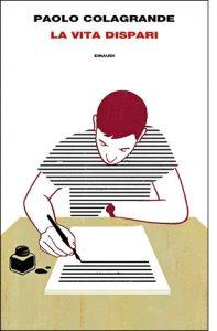 """La copertina de """"La vita dispari"""" di Paolo Colagrande (Einaudi)"""
