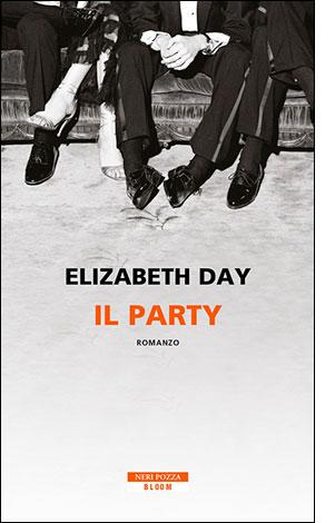 """La copertina del libro """"Il party"""" di Elizabeth Day (Neri Pozza)"""