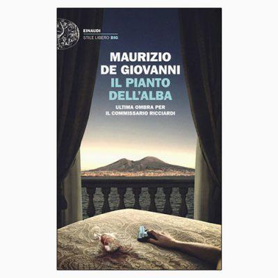 """La copertina del libro """"Il pianto dell'alba"""", scritto da Maurizio de Giovanni e pubblicato da Einaudi"""