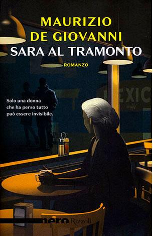 """La copertina del libro """"Sara al tramonto"""" di Maurizio de Giovanni (Rizzoli)"""