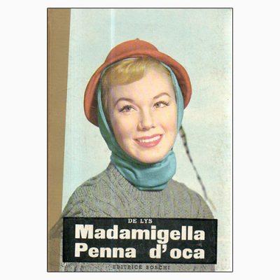 """La copertina di """"Madamigella Penna d'oca"""", scritto da E. De Lys e pubblicato da Editrice Brioschi"""