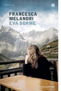 """La copertina del libro """"Eva dorme"""" di Francesca Melandri (Mondadori)"""