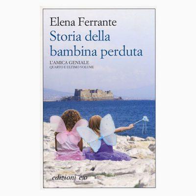 """La copertina del libro """"Storia della bambina perduta"""" di Elena Ferrante (edizioni e/o)"""