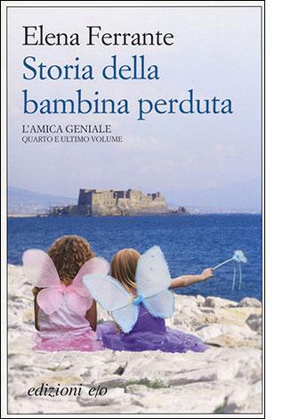"""La copertina del libro """"Storia della bambina perduta"""", scritto da Elena Ferrante e pubblicato da edizioni e/o"""