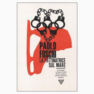 """La copertina de """"La pattinatrice sul mare"""" di Paolo Foschi (Perrone)"""