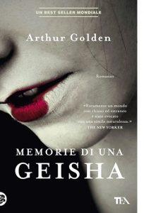 """La copertina del libro """"Memorie di una geisha"""" di Arthur Golden (TEA)"""