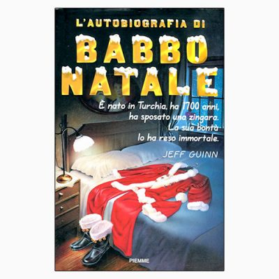"""La copertina del libro """"L'autobiografia di Babbo Natale"""", scritto da Jeff Guinn e pubblicato da Piemme"""