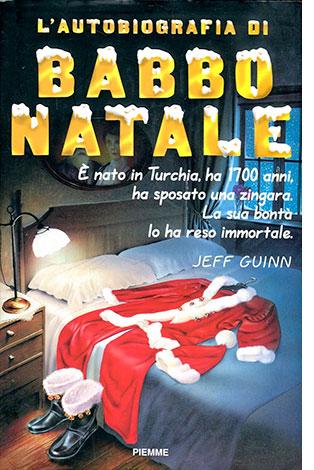 """La copertina de """"L'autobiografia di Babbo Natale"""" di Jeff Guinn (Piemme)"""