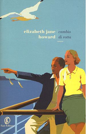 """La copertina di """"Cambio di rotta"""", libro scritto da Elizabeth Jane Howard e pubblicato da Fazi Editore"""