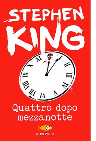 """La copertina del libro """"Quattro dopo mezzanotte"""", scritto da Stephen King e pubblicato da Sperling & Kupfer"""
