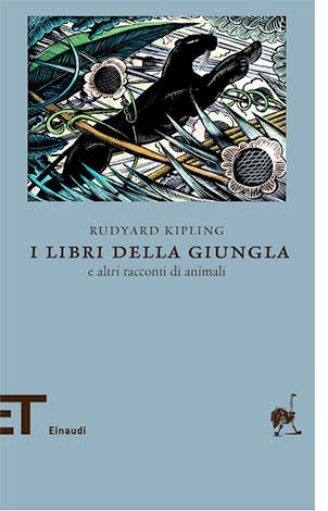 "La copertina del libro ""I libri della giungla"" di Rudyard Kipling (Einaudi)"