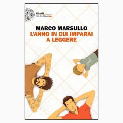 """La copertina del libro """"L'anno in cui imparai a leggere"""", scritto da Marco Marsullo e pubblicato da Einaudi"""
