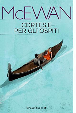"""La copertina di """"Cortesie per gli ospiti"""", libro scritto da Ian McEwan e pubblicato da Einaudi"""