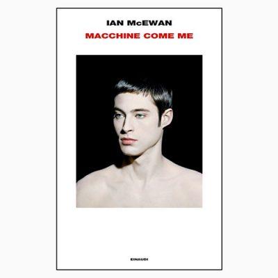 """La copertina del libro """"Macchine come me"""", scritto da Ian McEwan e pubblicato da Einaudi"""