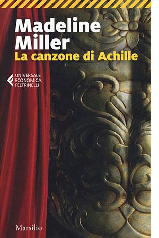 """La copertina del libro """"La canzone di Achille"""", scritto da Madeline Miller e pubblicato da Marsilio"""