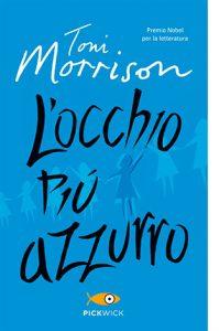 """La copertina del libro """"L'occhio più azzurro"""" di Toni Morrison (Sperling & Kupfer)"""