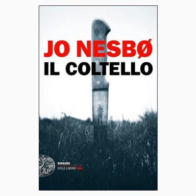 """La copertina del libro """"Il coltello"""" di Jo Nesbø (Einaudi)"""