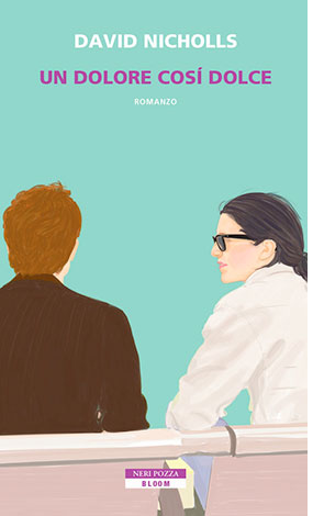 """La copertina del libro """"Un dolore così dolce"""" di David Nicholls (Neri Pozza)"""