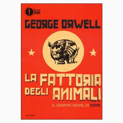 """La copertina del libro """"La fattoria degli animali"""" di George Orwell e Odyr (Mondadori)"""