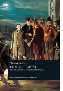 """La copertina del libro """"Le mie prigioni"""", scritto da Silvio Pellico e pubblicato da Rizzoli"""