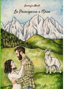 """La copertina del libro """"La principessa e l'orso"""" di Lucrezia Monti (StreetLib)"""