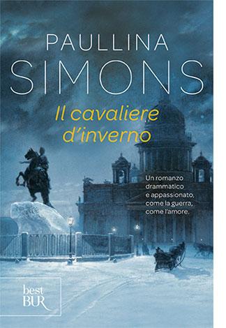 """La copertina del libro """"Il cavaliere d'inverno"""", scritto da Paullina Simons e pubblicato da Rizzoli"""