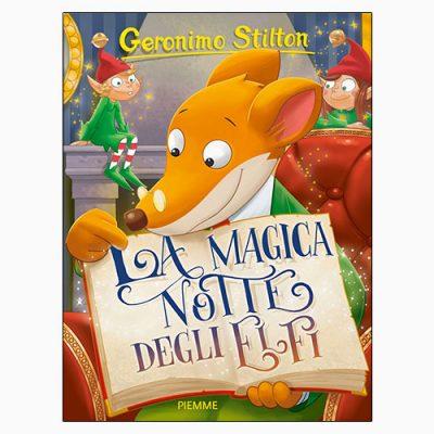"""La copertina del libro """"La magica notte degli elfi"""", scritto da Geronimo Stilton e pubblicato da Piemme"""