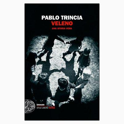 """La copertina del libro """"Veleno"""" di Pablo Trincia (Einaudi)"""