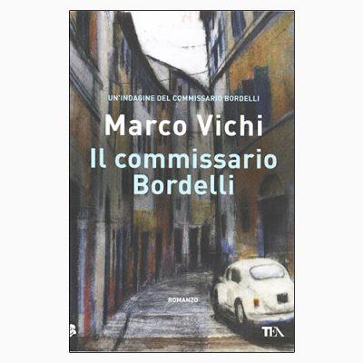 """La copertina del libro """"Il commissario Bordelli"""", scritto da Marco Vichi e pubblicato da TEA"""